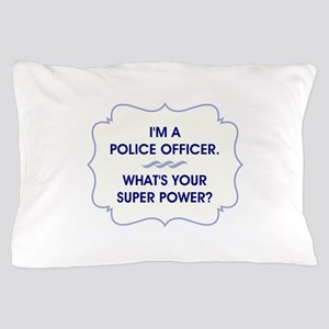 POLICE OFFICER Pillow Case