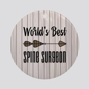 Gift for Spine Surgeon Round Ornament