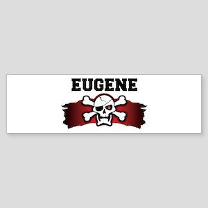 eugene is a pirate Bumper Sticker
