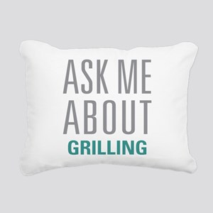Ask Me About Grilling Rectangular Canvas Pillow