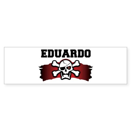 eduardo is a pirate Bumper Sticker