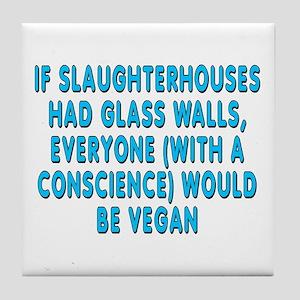 If slaughterhouses - Tile Coaster