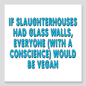 """If slaughterhouses - Square Car Magnet 3"""" x 3"""""""