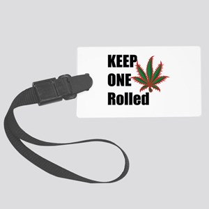Keep One Rolled Large Luggage Tag