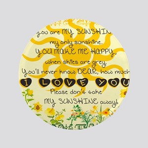 You are my sunshine! Button