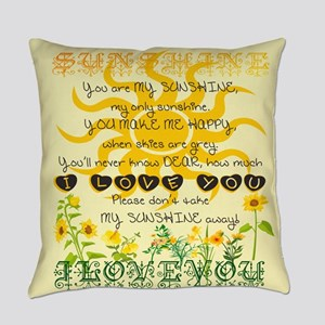 You are my sunshine! Everyday Pillow