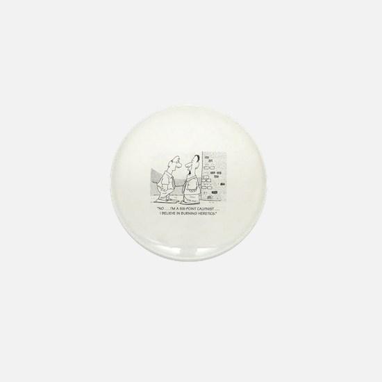 Unique Calvinist Mini Button