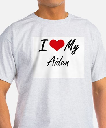 I Love My Aiden T-Shirt