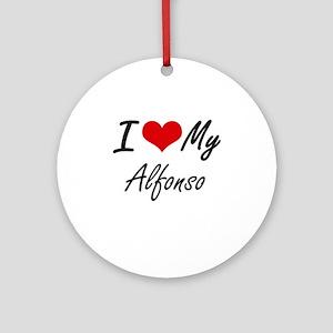I Love My Alfonso Round Ornament