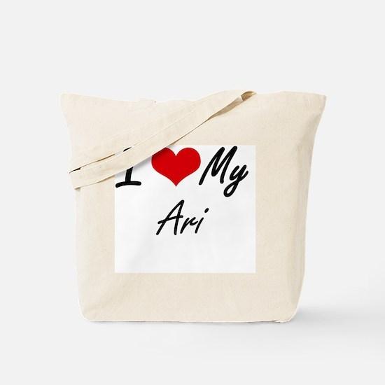 I Love My Ari Tote Bag