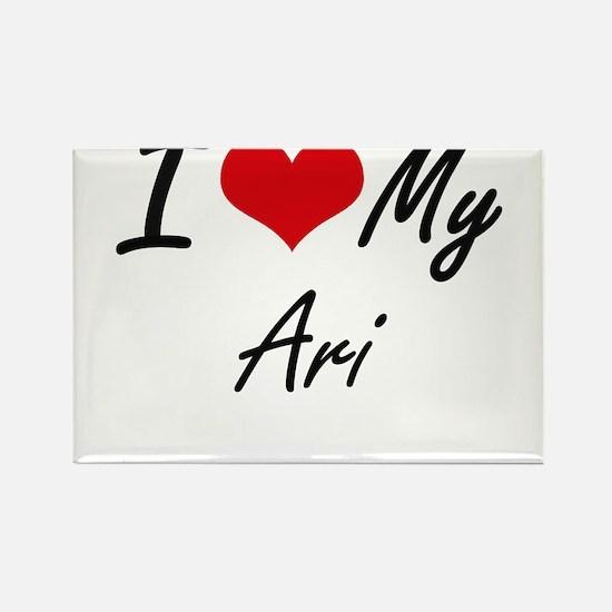 I Love My Ari Magnets