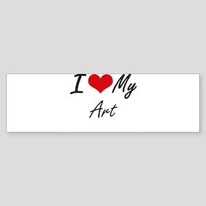I Love My Art Bumper Sticker