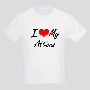 I Love My Atticus T-Shirt
