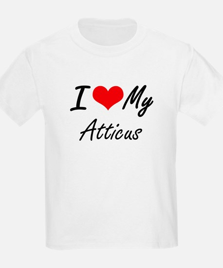 I Love My Atticus T-Shirt