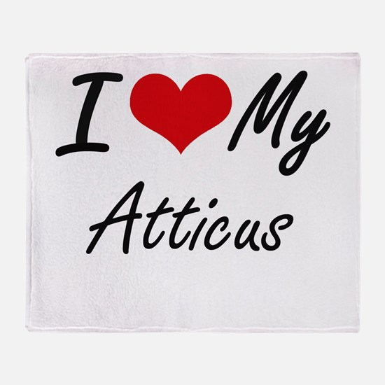 I Love My Atticus Throw Blanket