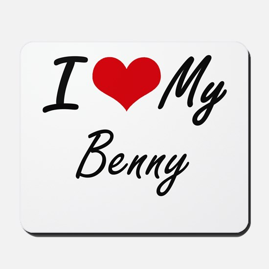 I Love My Benny Mousepad
