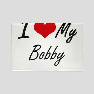 I Love My Bobby Magnets