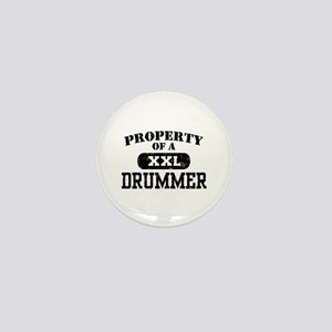 Property of a Drummer Mini Button