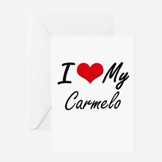 I Love My Carmelo Greeting Cards