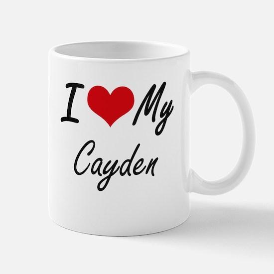 I Love My Cayden Mugs