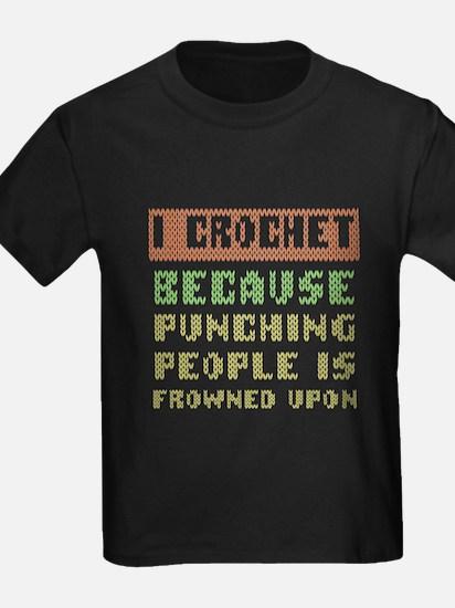 Crochet T-shirt - I crochet, because punch T-Shirt