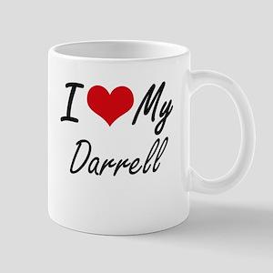 I Love My Darrell Mugs