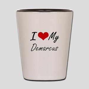 I Love My Demarcus Shot Glass