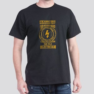 Electrician T-shirt - It cannot be inherit T-Shirt