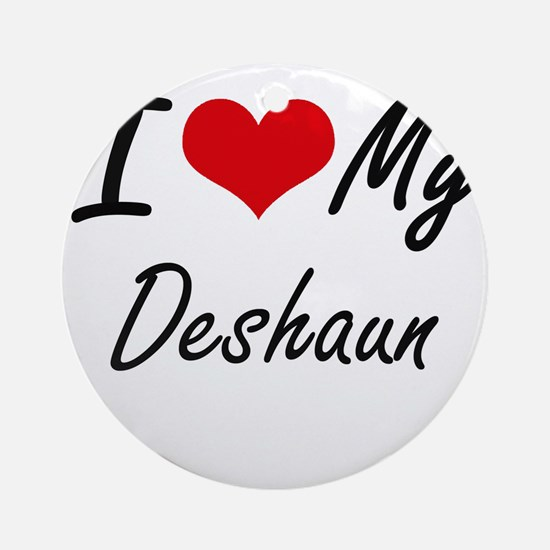 I Love My Deshaun Round Ornament