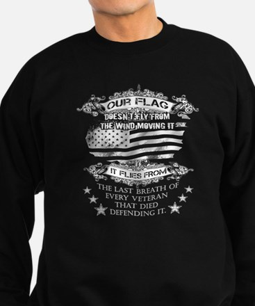 Veterans T-shirt - Our flag does Sweatshirt (dark)