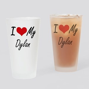 I Love My Dylan Drinking Glass