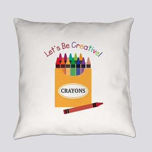 Lets Be Creative Everyday Pillow