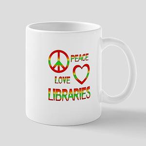 Peace Love Libraries Mug