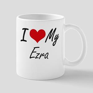 I Love My Ezra Mugs