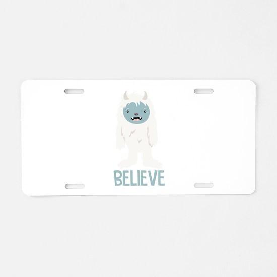 Believe In Yeti Aluminum License Plate