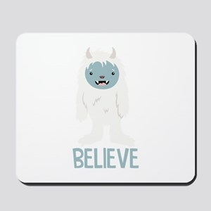 Believe In Yeti Mousepad