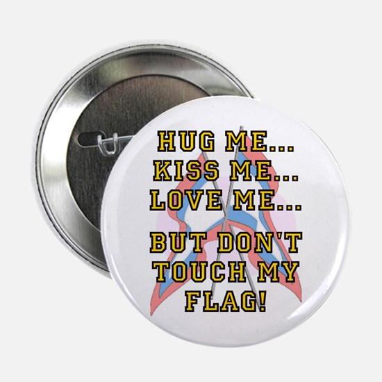 Don't Touch My Flag Button