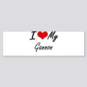 I Love My Gannon Bumper Sticker