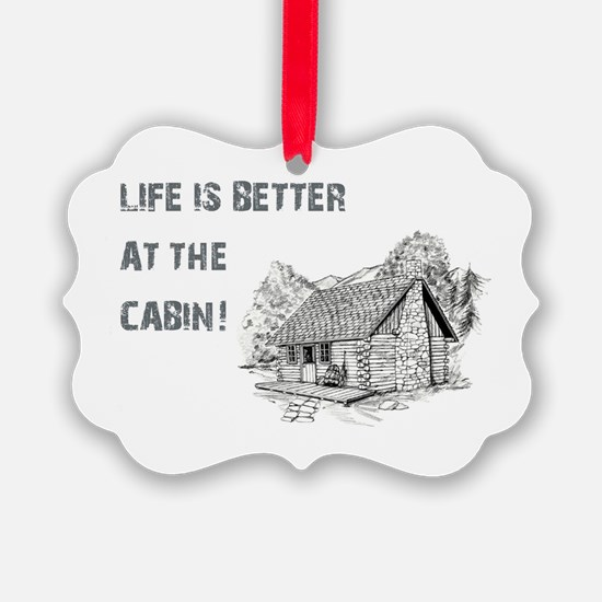 LIFE IS BETTER... Ornament