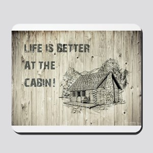 LIFE IS BETTER... Mousepad