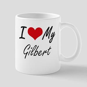I Love My Gilbert Mugs