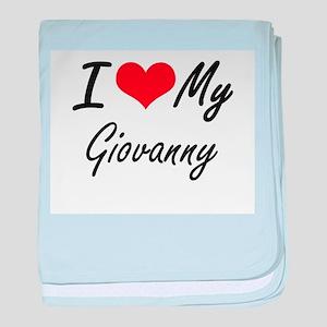 I Love My Giovanny baby blanket