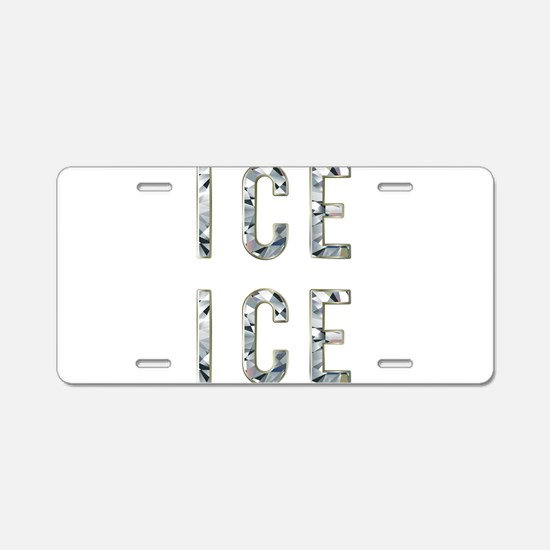 Ice Ice Baby Aluminum License Plate