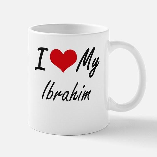 I Love My Ibrahim Mugs