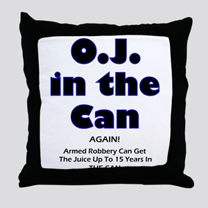 OJ in the Can Throw Pillow