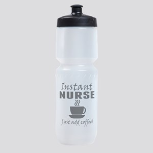Instant Nurse Just Add Coffee Sports Bottle