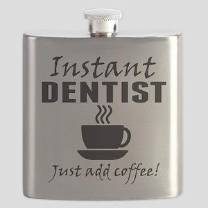 Instant Dentist Just Add Coffee Flask