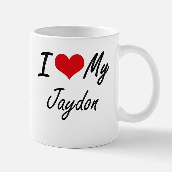 I Love My Jaydon Mugs