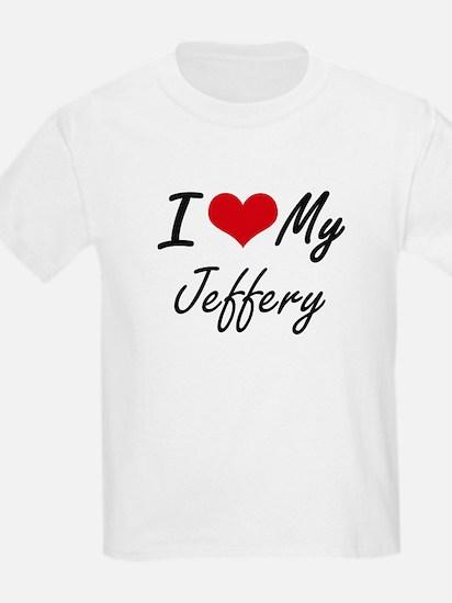 I Love My Jeffery T-Shirt