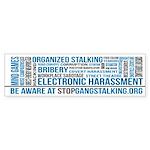 Gangstalking Awareness Bumper Sticker